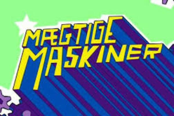 Mægtige Maskiner